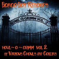 Howl~O~Grimm, Vol. 2