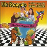 We Recycle & Other Songs for Earthkeepers