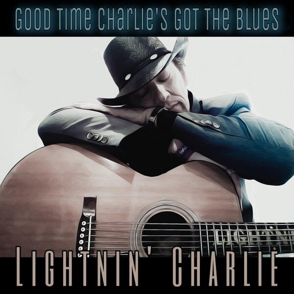 Cover art for Good Time Charlie's Got the Blues