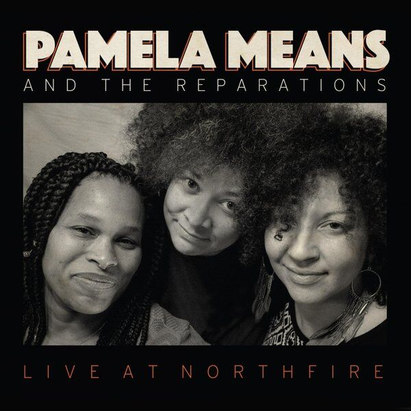 Cover art for And the Reparations Live at Northfire