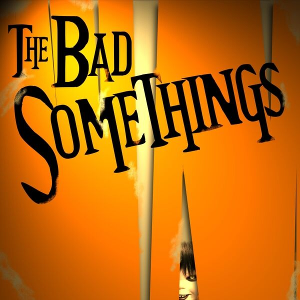 Cover art for The Bad Somethings
