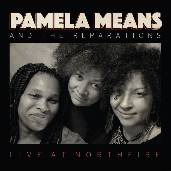 Cover art for And the Reparations: Live at Northfire (Radio Edit)