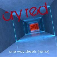 One Way Streets (Remix)