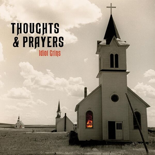 Cover art for Thoughts & Prayers