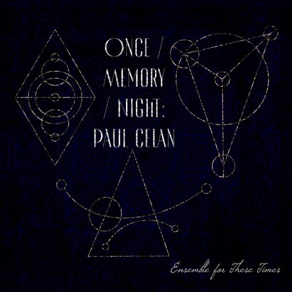 Cover art for Once / Memory / Night: Paul Celan