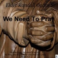 We Need to Pray