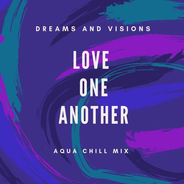 Cover art for Love One Another (Aqua Chill Mix)