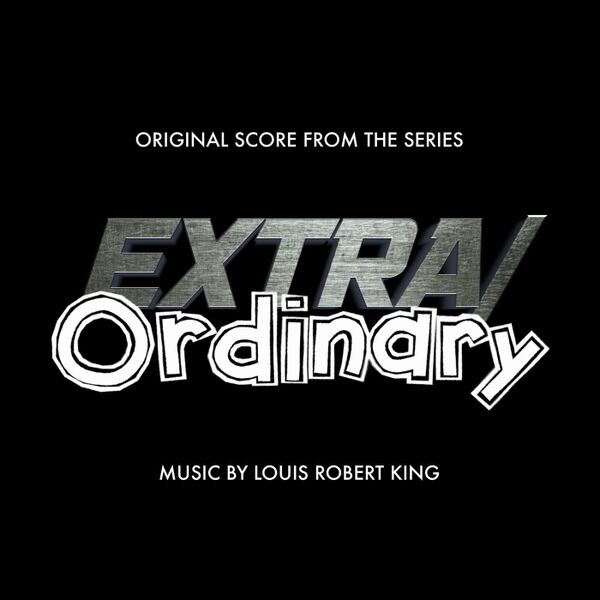 Cover art for Extra Ordinary (Original Score from the Series)