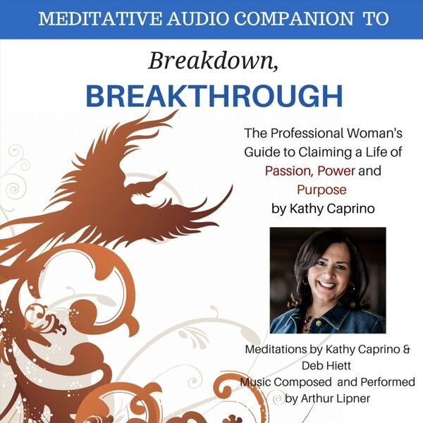 Cover art for Breakdown, Breakthrough: Meditative Audio Companion