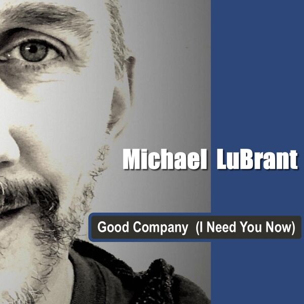 Cover art for Good Company (I Need You Now)