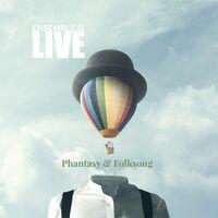 Phantasy & Folksong (Live)