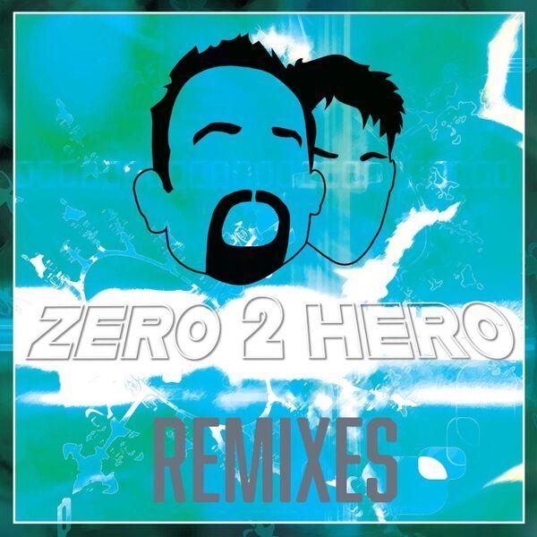Cover art for Zero 2 Hero Remixes