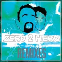 Zero 2 Hero Remixes