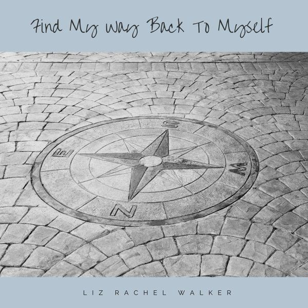 Cover art for Find My Way Back to Myself