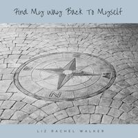 Find My Way Back to Myself