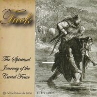 Tuck: The Spiritual Journey of the Curtel Friar