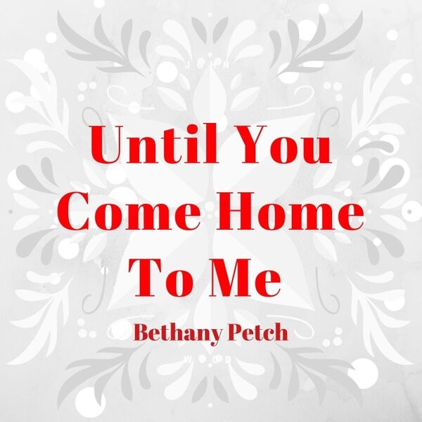 Cover art for Until You Come Home to Me