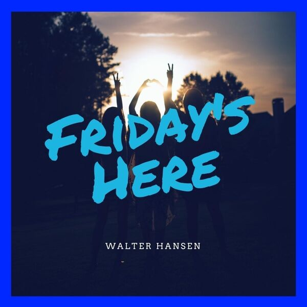 Cover art for Friday's Here