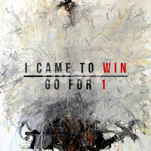 Cover art for I Came to Win / Go for 1