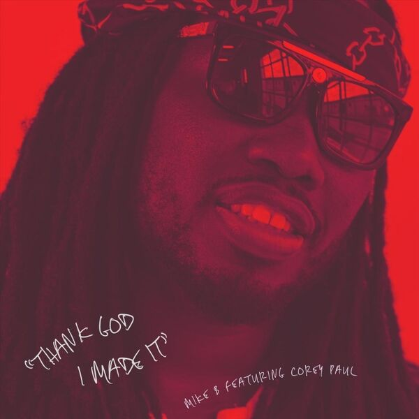 Cover art for Thank God I Made It