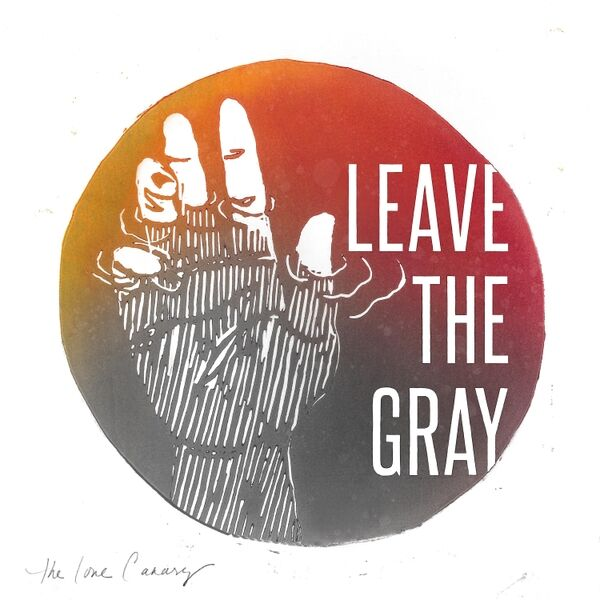 Cover art for Leave the Gray
