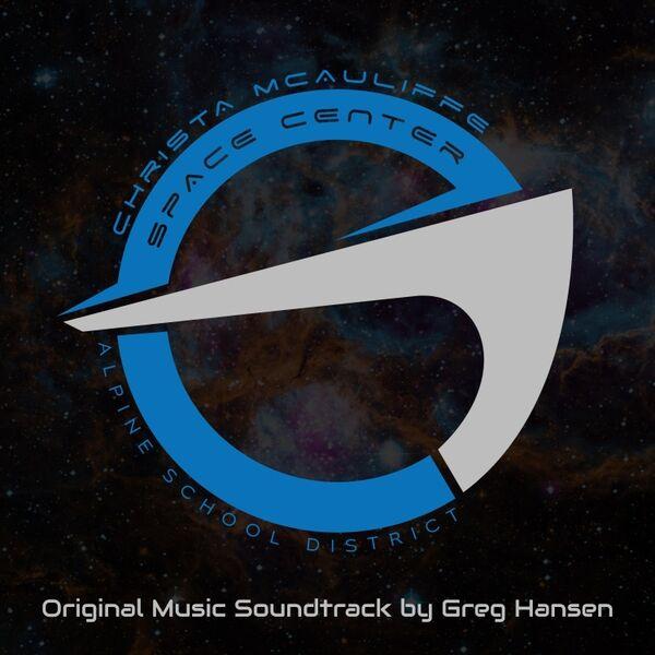 Cover art for Christa McAuliffe Space Center (Original Music Soundtrack)