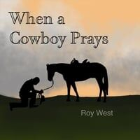 When a Cowboy Prays