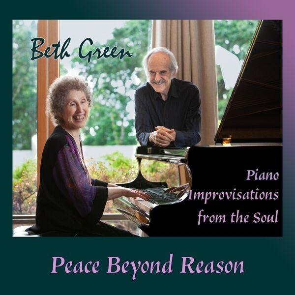 Cover art for Peace Beyond Reason: Piano Improvisations from the Soul