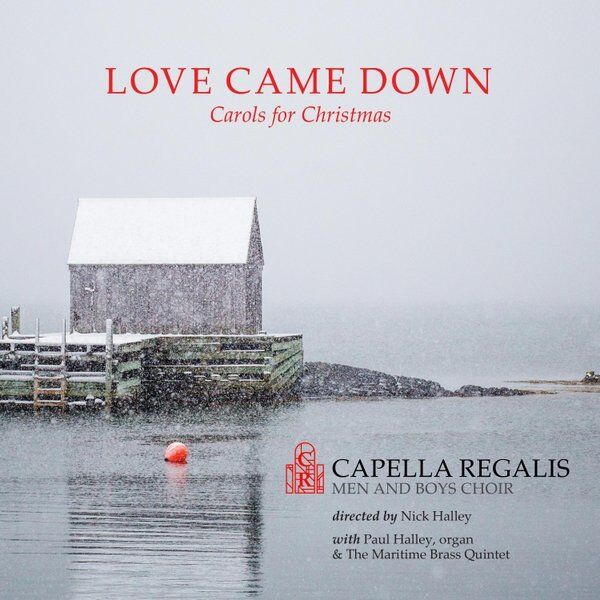 Cover art for Love Came Down: Carols for Christmas
