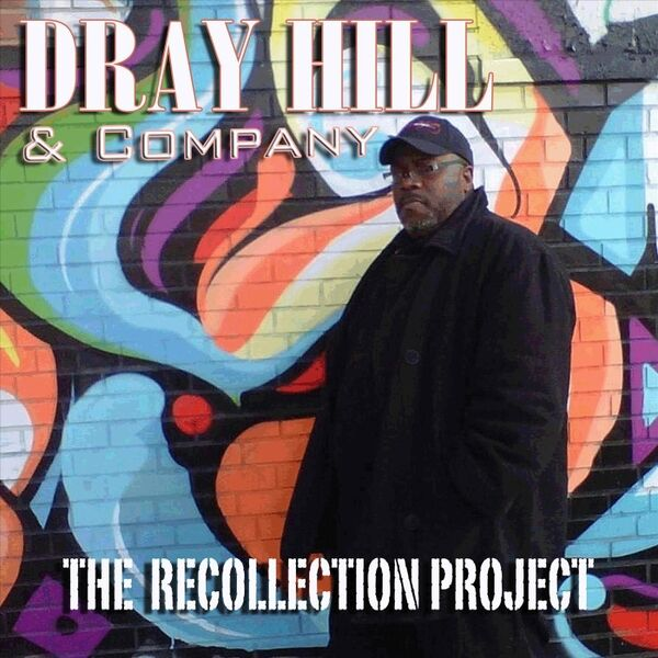 Cover art for Dray Hill & Company: The Recollection Project