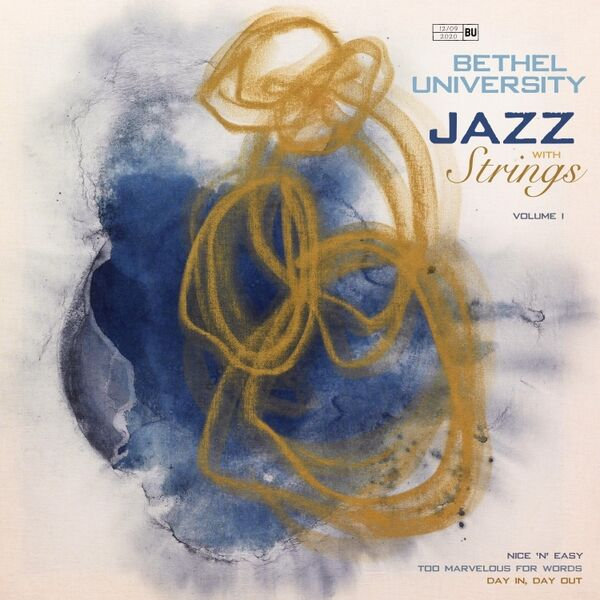 Cover art for Bethel University: Jazz with Strings, Vol. I