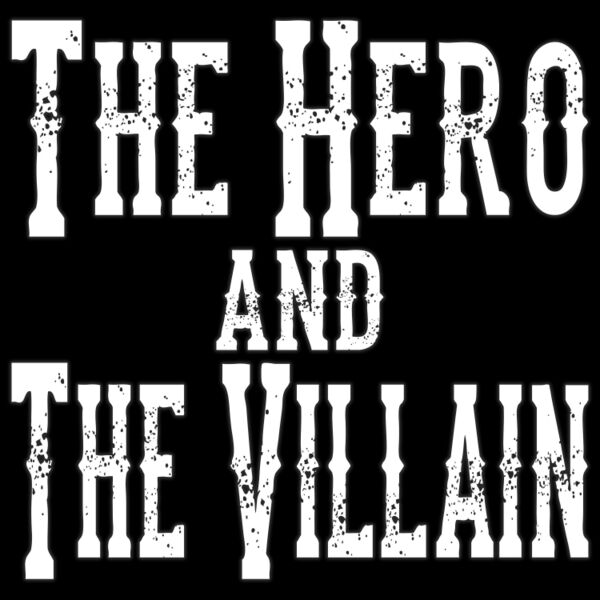 Cover art for The Hero and the Villain