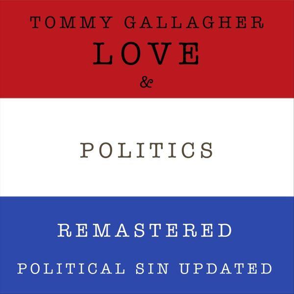 Cover art for Love & Politics (Remastered)