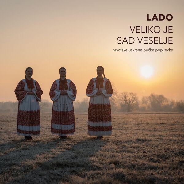 Cover art for Veliko Je Sad Veselje: Hrvatske Uskrsne Pučke Popijevke