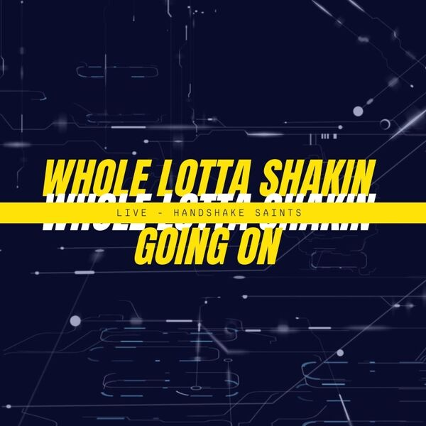 Cover art for Whole Lotta Shakin Goin On (Live)