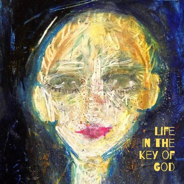 Cover art for Life in the Key of God