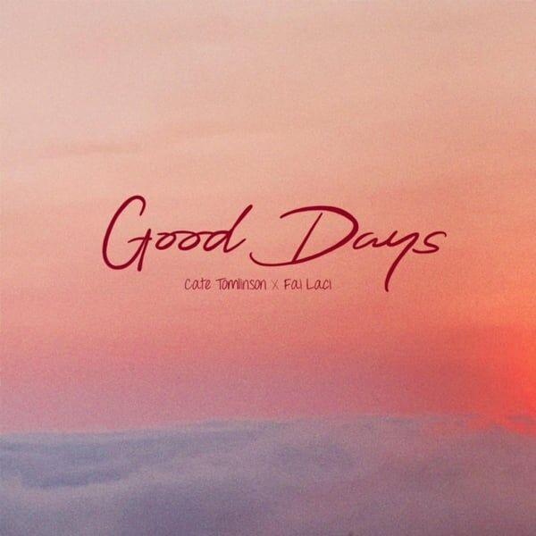 Cover art for Good Days