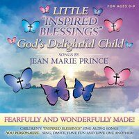 Little Inspired Blessings: God's Delightful Child (feat. Lina Muy & Charles Aranza)