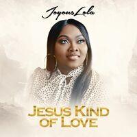 Jesus Kind of Love