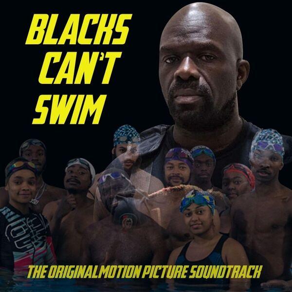 Cover art for Blacks Can't Swim (Original Motion Picture Soundtrack)