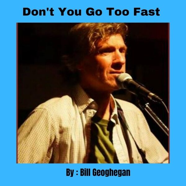 Cover art for Don't You Go Too Fast