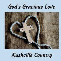God's Gracious Love