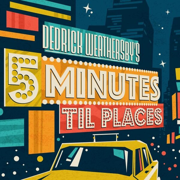 Cover art for 5 Minutes Til Places (Songs of Broadway)