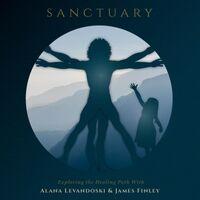 Sanctuary: Exploring the Healing Path