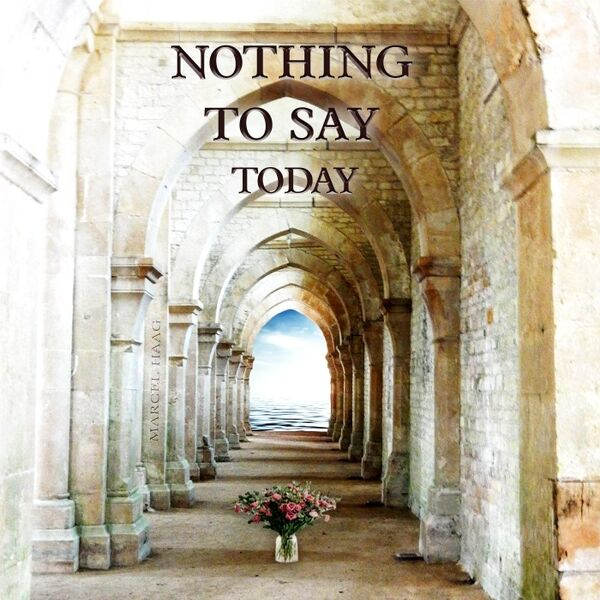 Cover art for Nothing to Say Today