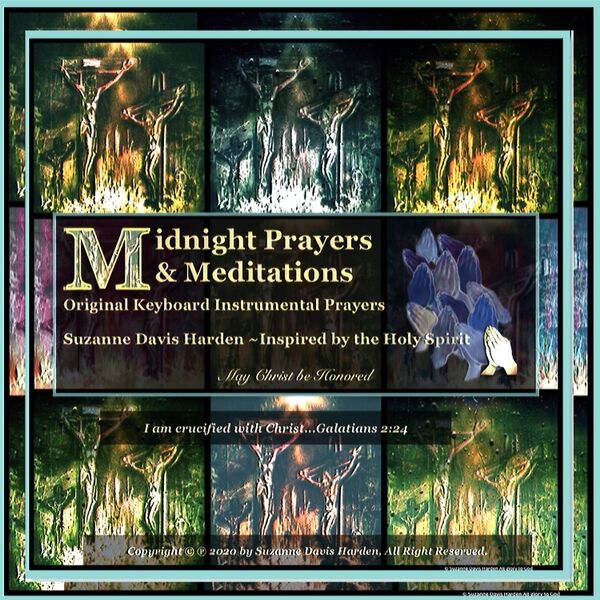 Cover art for Midnight Prayers & Meditations: Original Keyboard Instrumental Prayers Inspired by the Holy Spirit