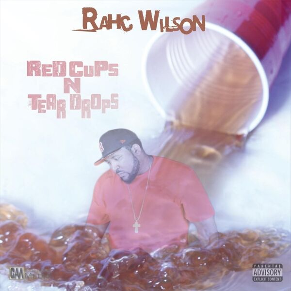 Cover art for Red Cups 'n' Tear Drops